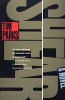 Shear (Parks, Tim): A Novel - Tim Parks