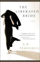 The Liberated Bride: A Novel - A.B. Yehoshua