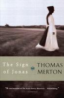 The Sign of Jonas - Thomas Merton