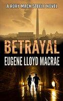 Betrayal - Eugene Lloyd MacRae