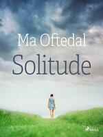Solitude - Ma Oftedal