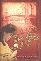 Brooklyn Rose - Ann Rinaldi