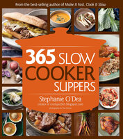 365 Slow Cooker Suppers - Stephanie O'Dea
