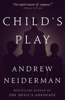 Child's Play - Andrew Neiderman
