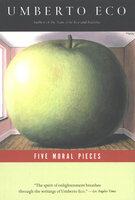 Five Moral Pieces - Umberto Eco