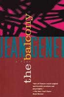 The Balcony: A Play - Jean Genet