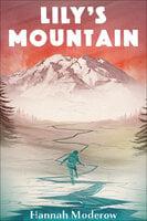Lily's Mountain - Hannah Moderow