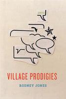 Village Prodigies - Rodney Jones