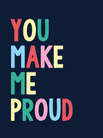 You Make Me Proud - Summersdale Publishers