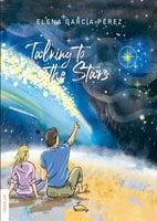 Talking to the stars - Elena García Pérez