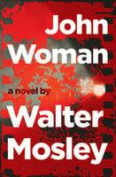 John Woman - Walter Mosley