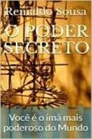 O Poder Secreto - Reinaldo Sousa