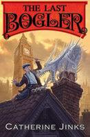 The Last Bogler - Catherine Jinks