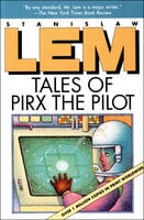 Tales of Pirx the Pilot - Stanisław Lem