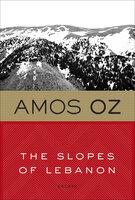 The Slopes of Lebanon: Essays - Amos Oz