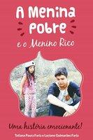 A Menina Pobre e o Menino Rico - Tatiana Paura