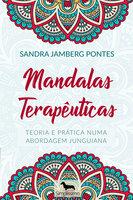 Mandalas terapêuticas - Sandra Jamberg Pontes