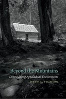 Beyond the Mountains: Commodifying Appalachian Environments