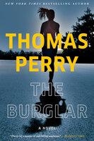 The Burglar: A Novel - Thomas Perry