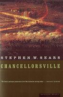 Chancellorsville - Stephen W. Sears