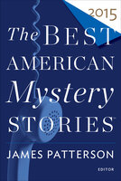 The Best American Mystery Stories 2015 - Various authors
