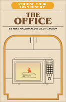 Choose Your Own Misery: The Office - Jilly Gagnon, Mike MacDonald