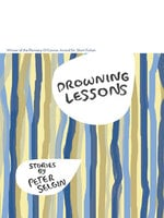 Drowning Lessons: Stories - Peter Selgin