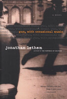 Gun, with Occasional Music: A Novel - Jonathan Lethem