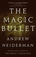 The Magic Bullet - Andrew Neiderman