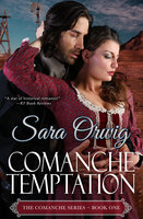 Comanche Temptation - Sara Orwig