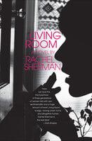Living Room: A Novel - Rachel Sherman