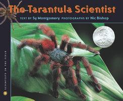 The Tarantula Scientist - Sy Montgomery