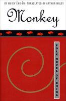 Monkey: Folk Novel of China - Wu Ch'êng-ên