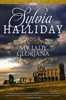 My Lady Gloriana - Sylvia Halliday
