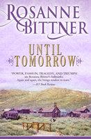 Until Tomorrow - Rosanne Bittner