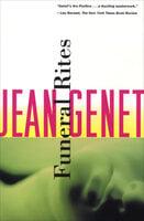 Funeral Rites - Jean Genet