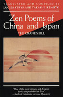 Zen Poems of China and Japan: The Crane's Bill - Various Authors