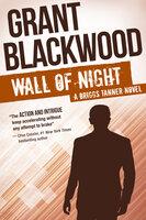 Wall of Night - Grant Blackwood