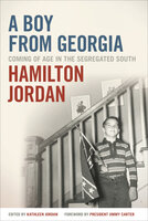 A Boy from Georgia: Coming of Age in the Segregated South