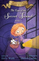 The Case of the Secret Tunnel - Holly Webb