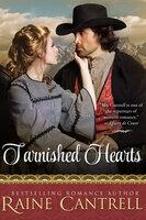 Tarnished Hearts - Raine Cantrell