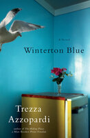 Winterton Blue: A Novel - Trezza Azzopardi