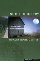 North Country - Howard Frank Mosher