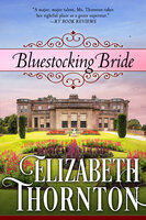 Bluestocking Bride - Elizabeth Thornton