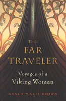 The Far Traveler - Nancy Marie Brown