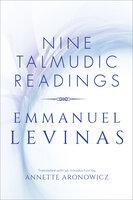 Nine Talmudic Readings - Emmanuel Lévinas
