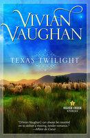 Texas Twilight - Vivian Vaughan