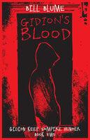 Gidion's Blood - Bill Blume