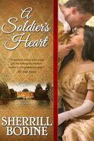 A Soldier's Heart - Sherrill Bodine