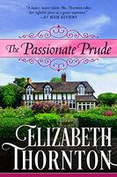 The Passionate Prude - Elizabeth Thornton